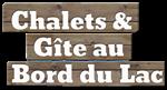 Les Chalets & Gîte Au Bord Du Lac Kénogami