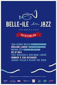 Belle Ile en Jazz : Arrête-toi à Kerguelen / Une création en hommage à Jean Aussanaire