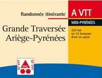 Grande Traversée VTT d'Ariège-Pyrénées
