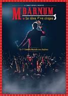 Comédie musicale : M. Barnum le rêve d'un cirque