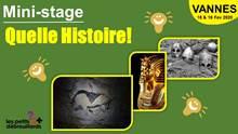 Mini-stage : Quelle histoire! Avec les Petits Débrouillards