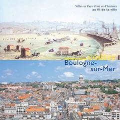 Laissez vous conter Boulogne-sur-Mer