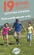 19 bons plans - Activités Outdoor