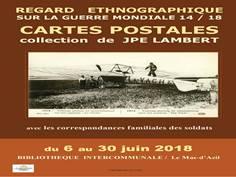 EXPOSITION REGARD ETHNOGRAPHIQUE  SUR LA GUERRE MONDIALE 14 - 18
