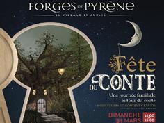 FÊTE DU CONTE AUX FORGES DE PYRÈNE  À MONTGAILHARD