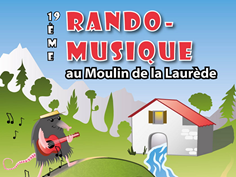 RANDONNÉES EN MUSIQUE AU MOULIN DE LA LAURÈDE