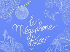MEGAPHONE TOUR AU RELAIS DE POCHE À VERNIOLLE