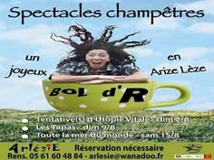 Spectacles champêtres Bol d'R- Arlésie