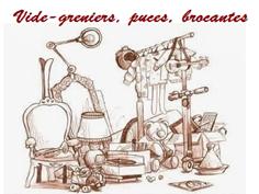 VIDE-GRENIERS, BOURSES, PUCES... SUR NOTRE DESTINATION