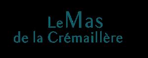 Le Mas de la Crémaillère