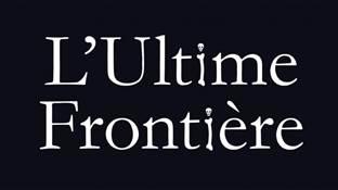 Exposition L'Ultime Frontière Poitiers