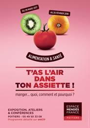 """Exposition """"T'as l'air dans ton assiette !"""" à l'Espace Mendès France"""