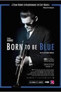 Cinéma - Born to be blue