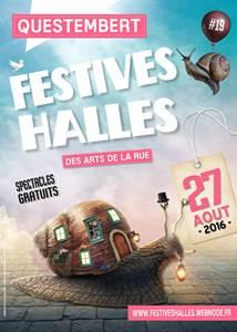 Festives Halles...des Arts de la rue