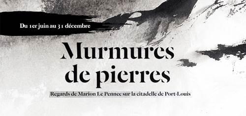 Exposition 'Murmures de pierres' Regards de Marion Le Pennec sur la citadelle de Port-Louis
