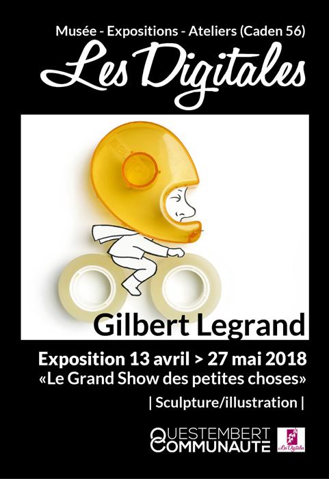 Exposition Le Grand show des petites choses -Gilbert Legrand