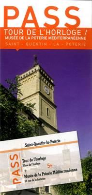 Pass tour de l'horloge et Musée de la poterie méditerranéenne - St-Quentin la Poterie