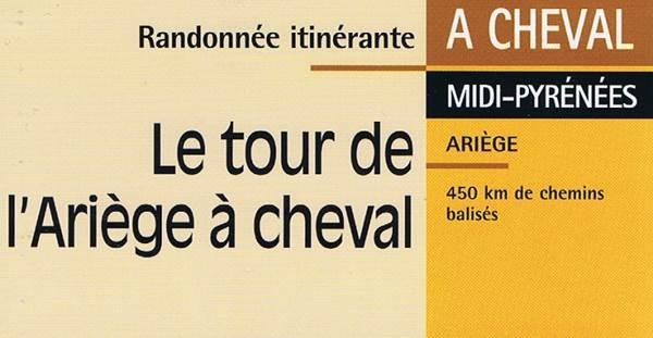 Le tour de l'Ariège à cheval
