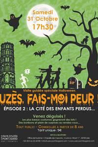 Uzès, fais-moi peur ! La cité des enfants perdus - Visite guidée Halloween