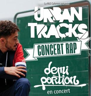 Annulation - Concert : Urban Tracks - Demi Portion