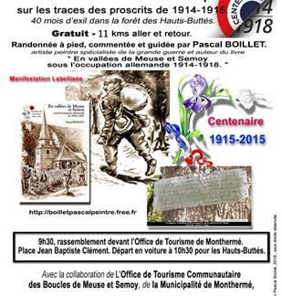 Randonnée Historique sur les traces des proscrits de 1914 -1918