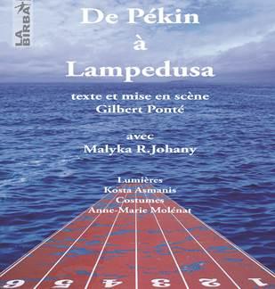 Théâtre : De Pékin à Lampedusa
