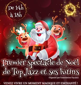 Spectacle de Noël Top Jazz et ses lutins