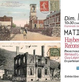 Haybes 1918-2018 Reconstruction d'un village français