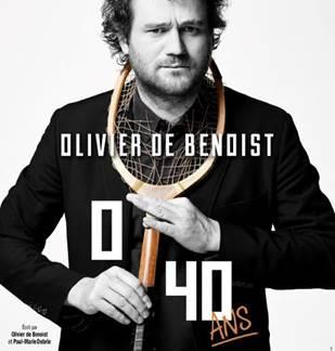 Spectacle : Olivier de Benoist 0/40