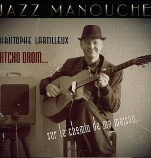 Christophe Lartilleux et Latcho Drom Jazz Manouche