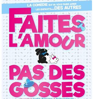 Théâtre / Comédie : Faites l'amour, pas des gosses !