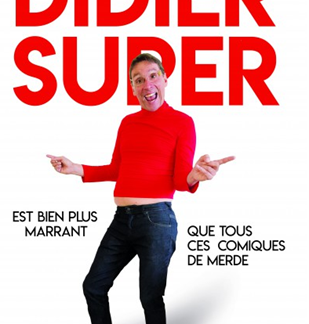 One man show : Didier Super