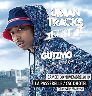 Urban Tracks: Guizmo en concert