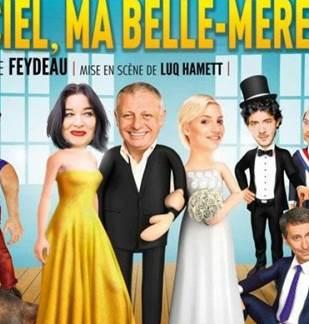 Théâtre de Boulevard : Ciel, ma belle-mère !