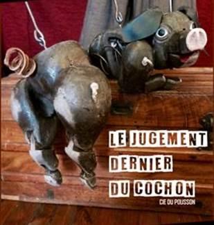 Le jugement dernier du cochon