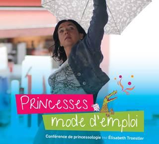 Princesse, mode d'emploi ! Conférence contée de princessologie interactive