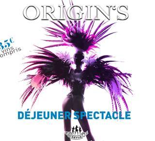 Déjeuner Spectacle Origin's - CASINO