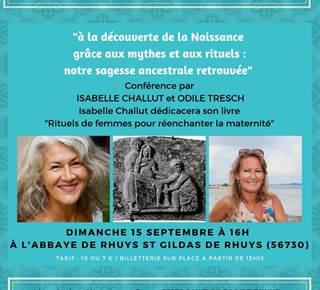 Conférence « À la découverte de la naissance grâce aux mythes et aux rituels : notre sagesse ancestrale retrouvée » à l'Abbaye de Rhuys