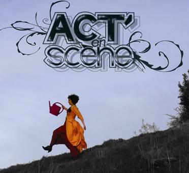 Act en scène