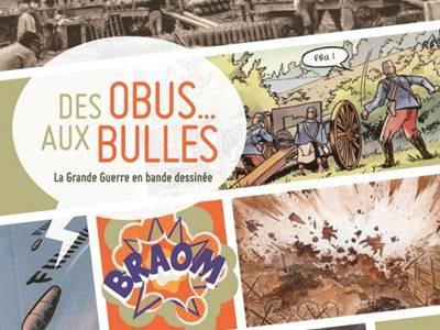 Exposition : Des obus aux bulles