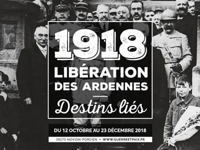 Destins liés, la libération des Ardennes en 1918