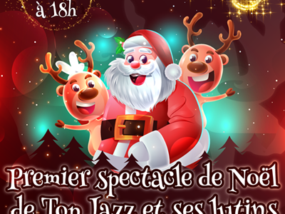 Spectacle de Noël Top Jazz et ses lutins