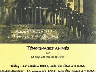 1914 - 1918 La vie en vallée de Semoy Témoignages animés par Le Pays des hautes-Rivières