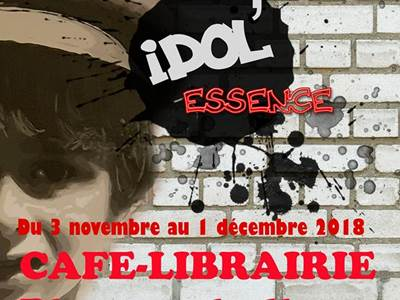 Exposition : Idol'essence