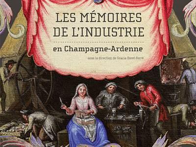 """Exposition """"Les mémoires de l'industrie en Champagne-Ardenne"""""""