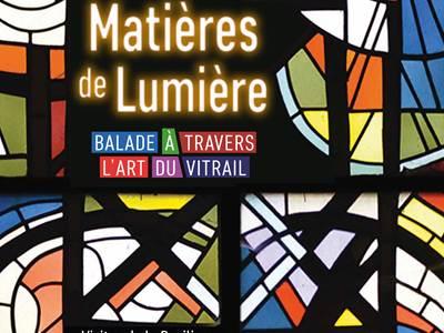 """Exposition """"Matières de lumière, balade carolo-macérienne à travers l'art du vitrail"""""""