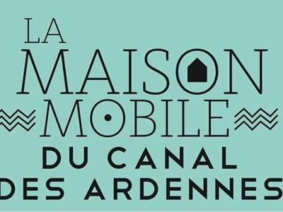 La maison mobile du canal des Ardennes