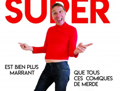 Soirée Sapristi !! - Didier Super