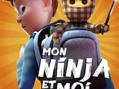 Cinéma enfants : Mon Ninja et moi