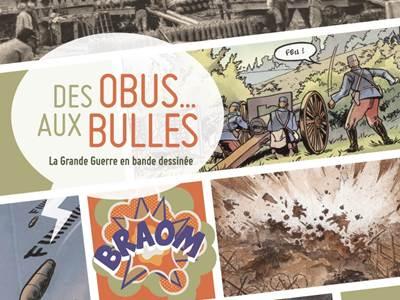 """Exposition """"Des obus... aux bulles"""""""